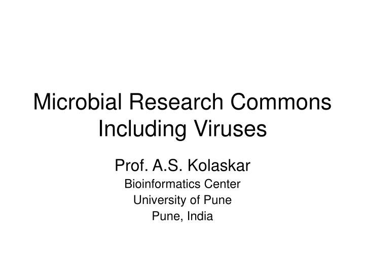 microbial research commons including viruses n.