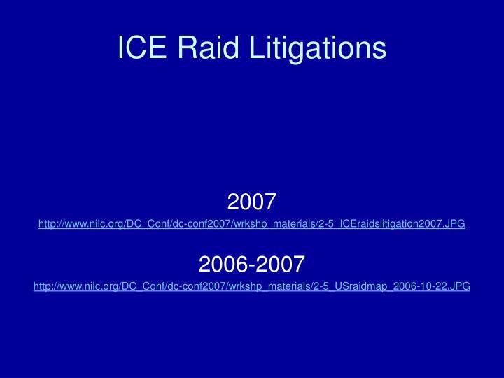 ICE Raid Litigations