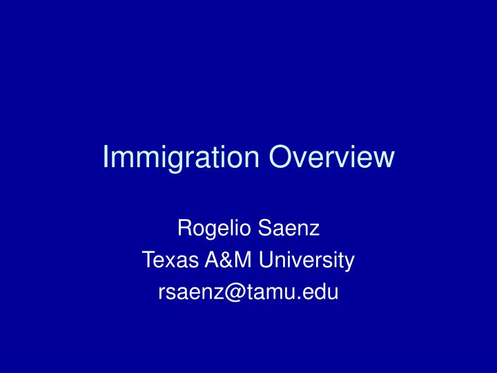 immigration overview n.