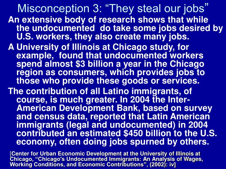 """Misconception 3: """"They steal our jobs"""