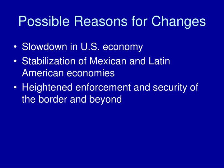 Possible Reasons for Changes