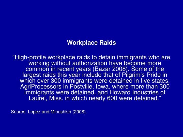 Workplace Raids