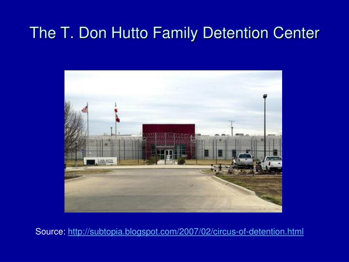 The T. Don Hutto Family Detention Center