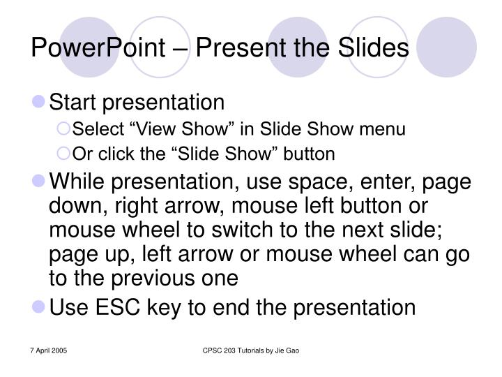 PowerPoint – Present the Slides