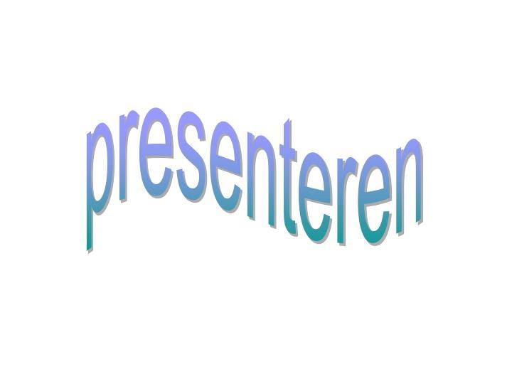 Presenteren