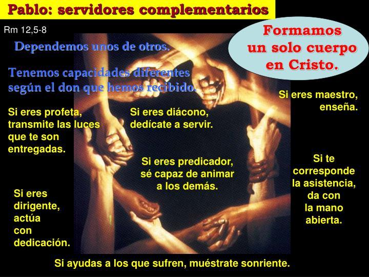 Pablo: servidores complementarios