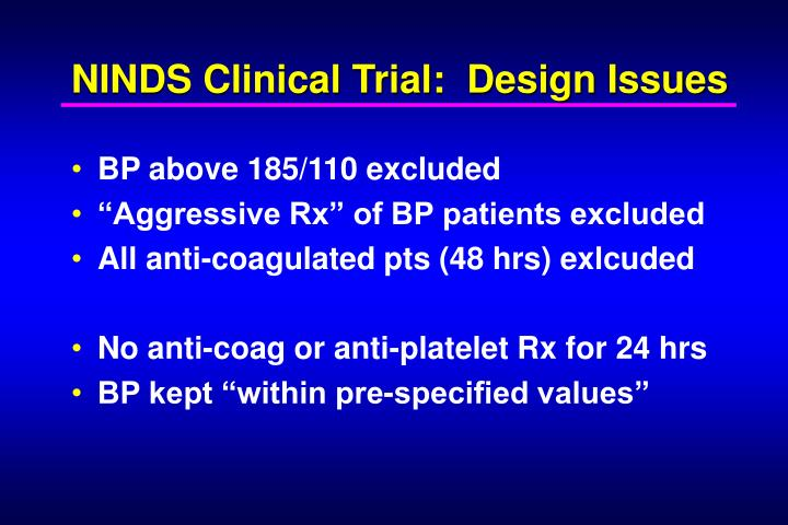 NINDS Clinical Trial:  Design Issues