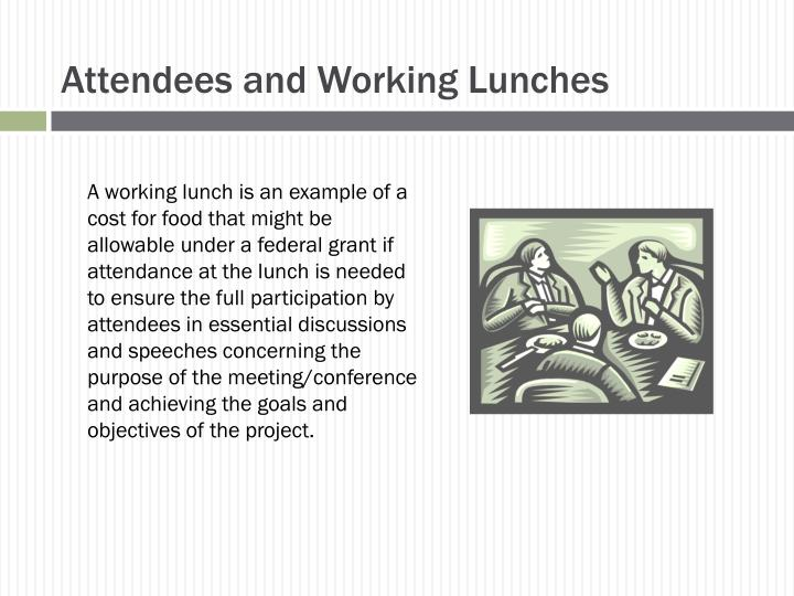 Attendees and Working Lunches