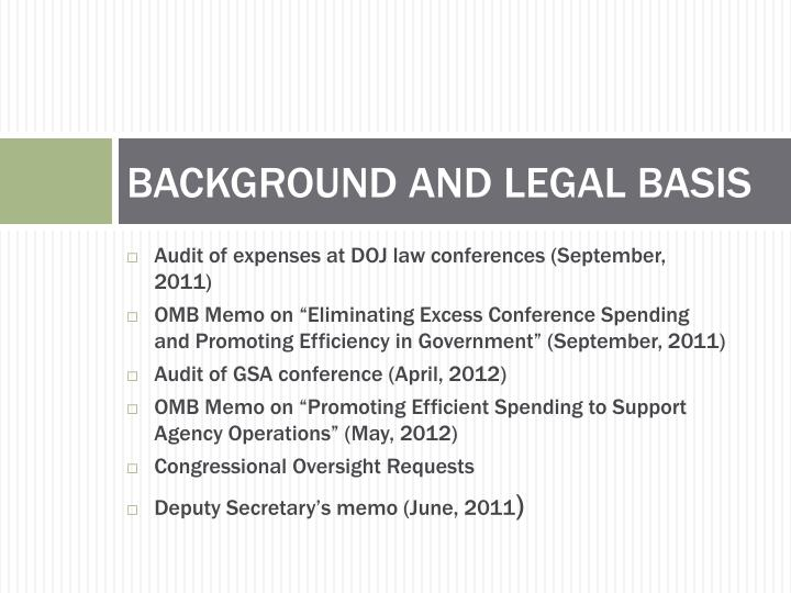 BACKGROUND AND LEGAL BASIS