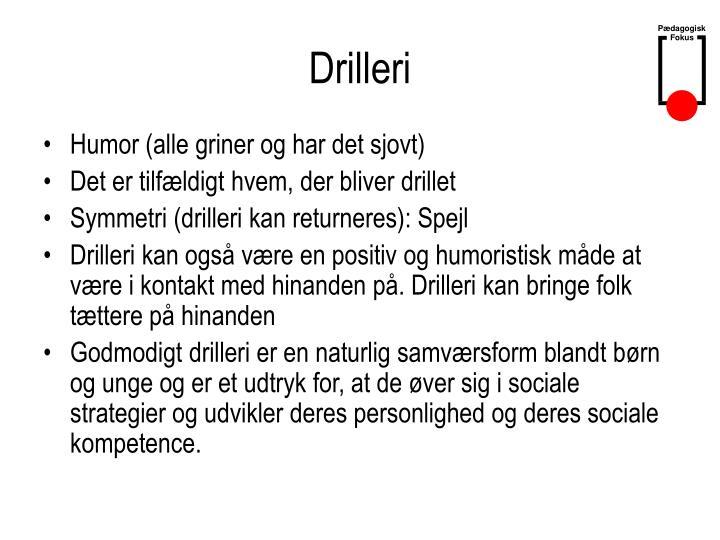 Drilleri
