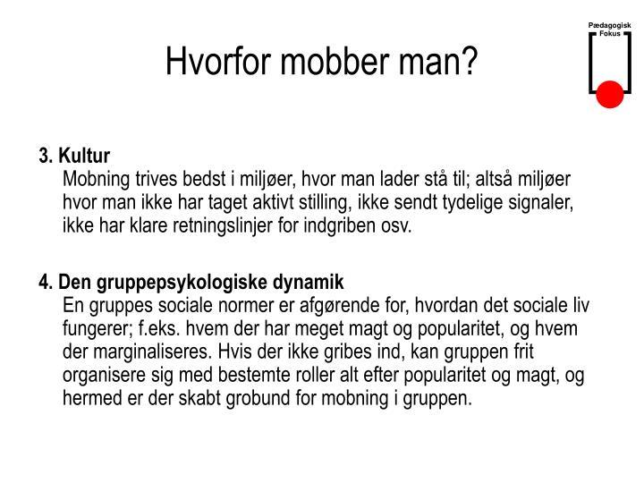 Hvorfor mobber man?