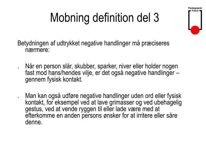 Mobning definition del 3