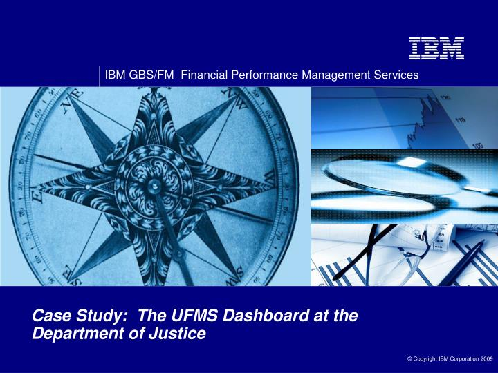 Case Study:  The UFMS Dashboard at the