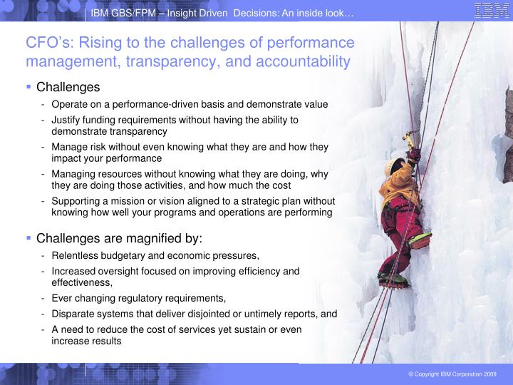 Cfo s rising to the challenges of performance management transparency and accountability