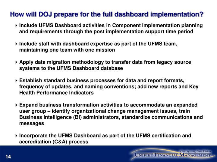 How will DOJ prepare for the full dashboard implementation?