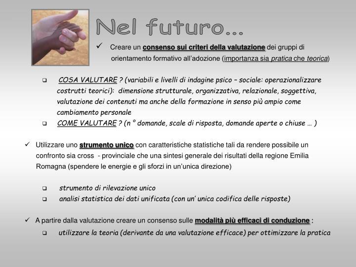 Nel futuro...