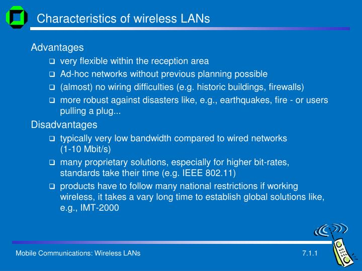 Characteristics of wireless LANs