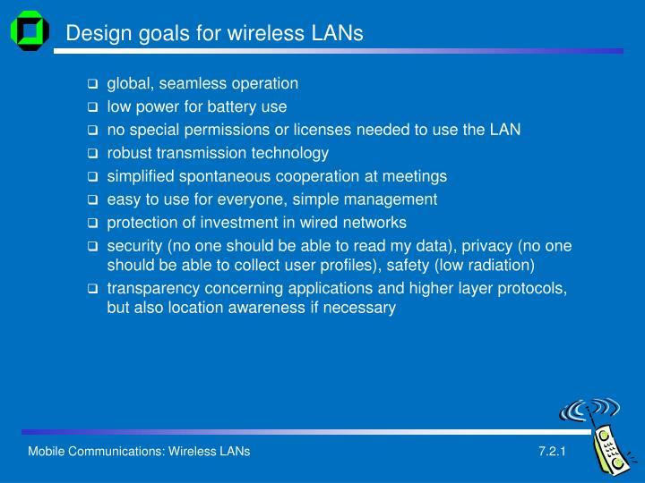 Design goals for wireless lans
