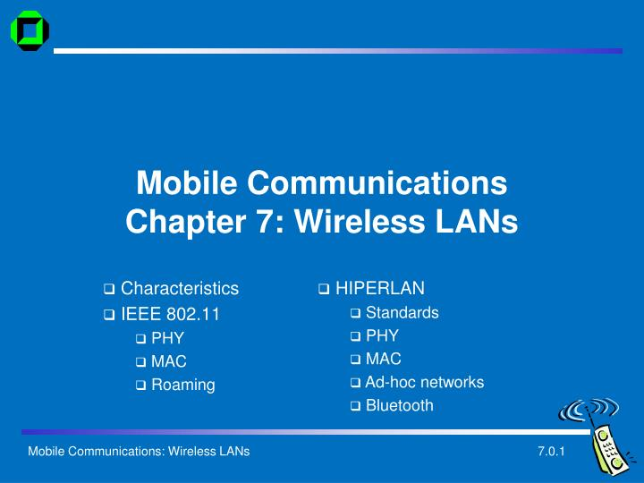 Mobile communications chapter 7 wireless lans
