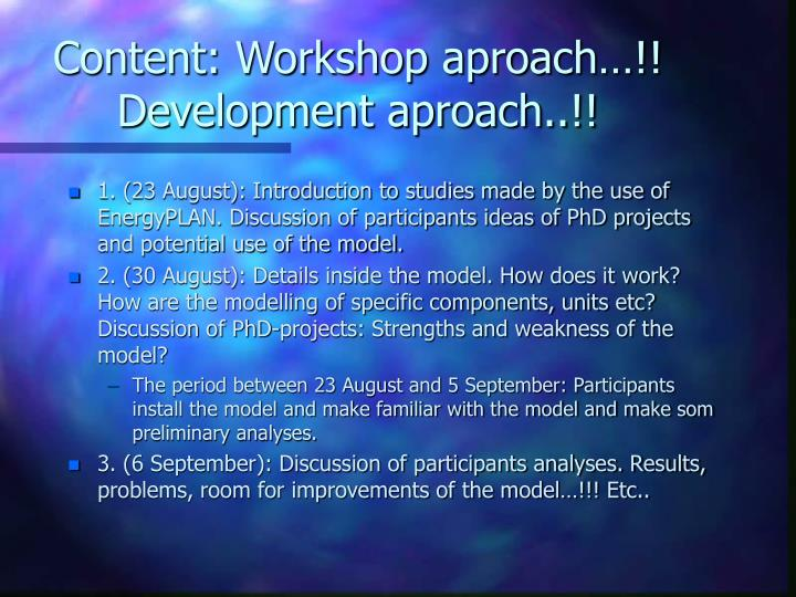 Content workshop aproach development aproach