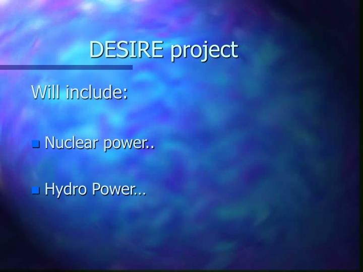 DESIRE project