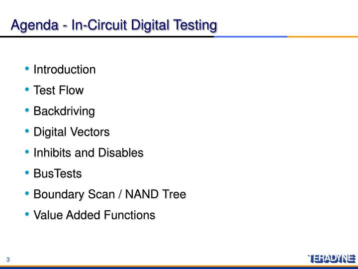 Agenda in circuit digital testing