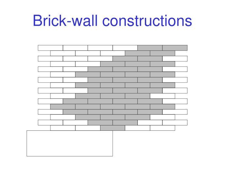 Brick-wall constructions