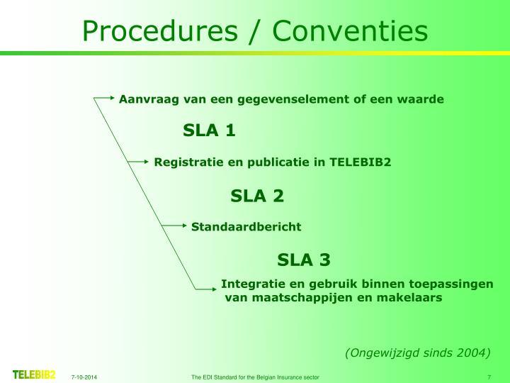 Procedures / Conventies