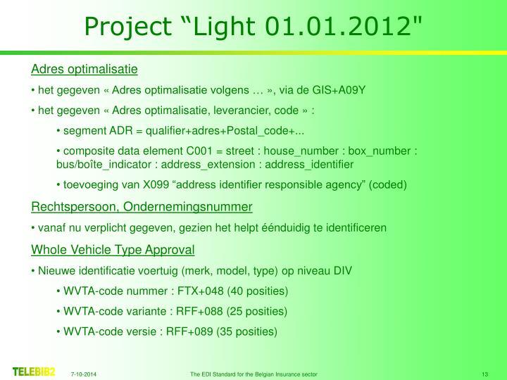 "Project ""Light 01.01.2012"""