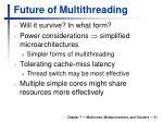 future of multithreading
