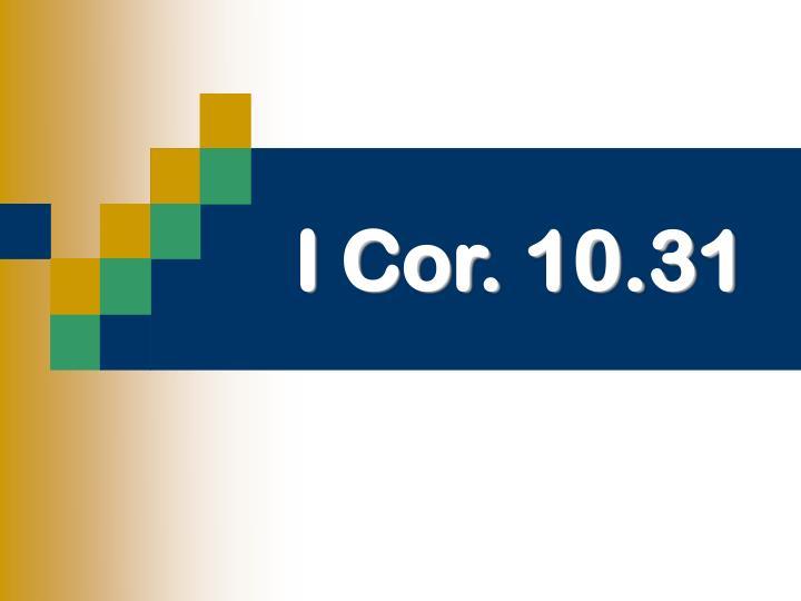 I cor 10 31