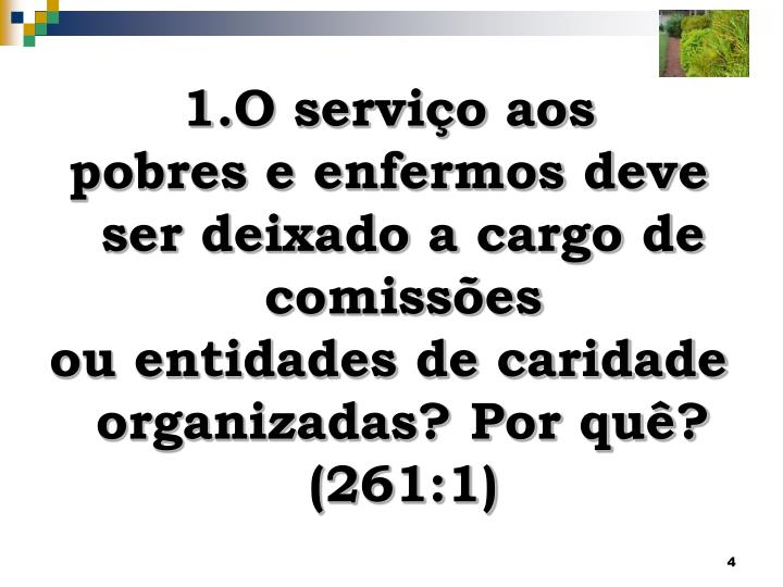 O serviço aos
