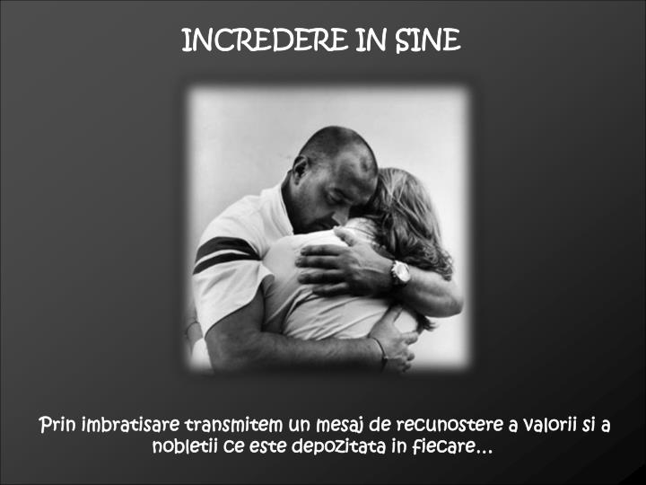 INCREDERE IN SINE