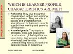 which ib learner profile characteristics are met
