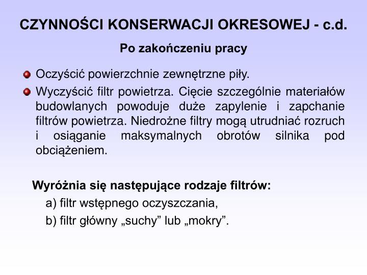CZYNNOŚCI KONSERWACJI OKRESOWEJ - c.d.