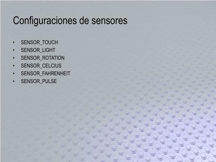 Configuraciones de sensores
