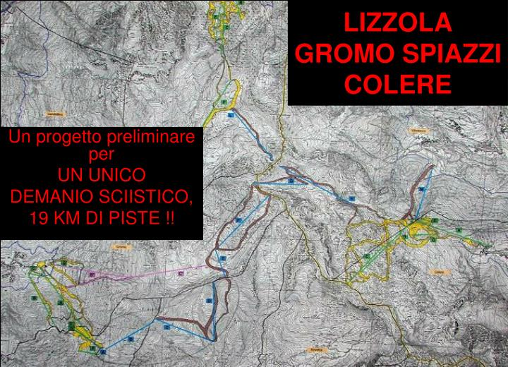 Lizzola gromo spiazzi colere