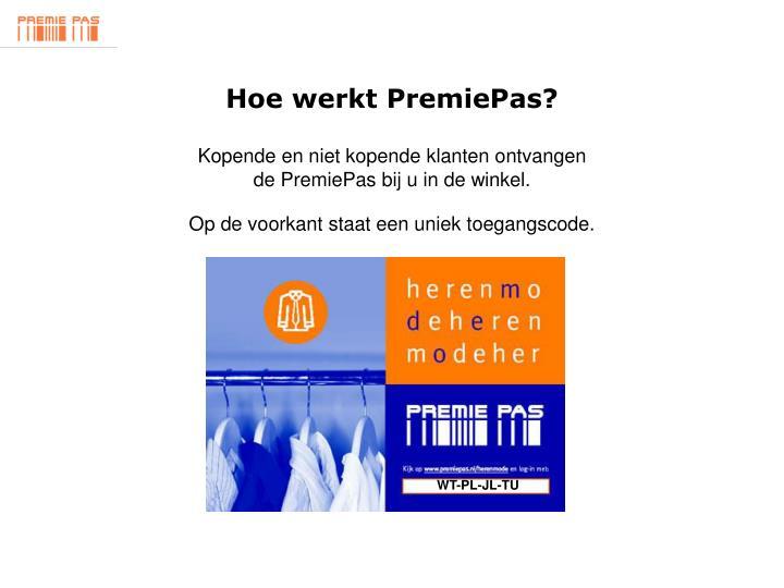 Hoe werkt PremiePas?
