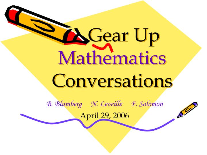 Gear up mathematics conversations