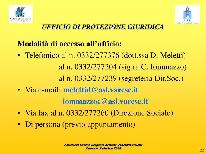 UFFICIO DI PROTEZIONE GIURIDICA