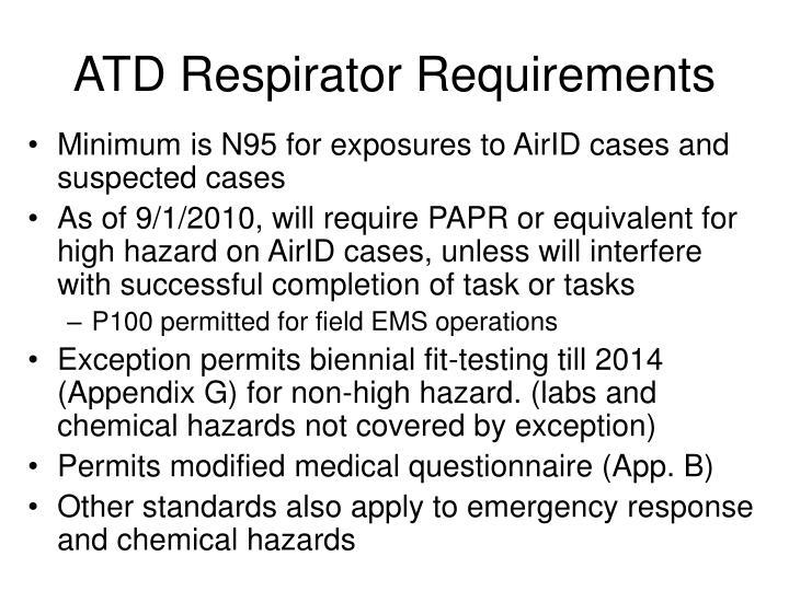 ATD Respirator Requirements