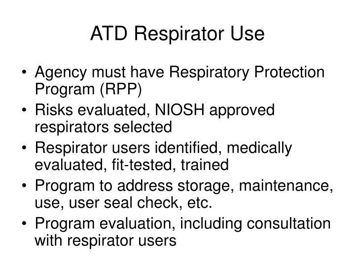 ATD Respirator Use