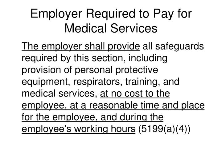 Employer Required to Pay for Medical Services