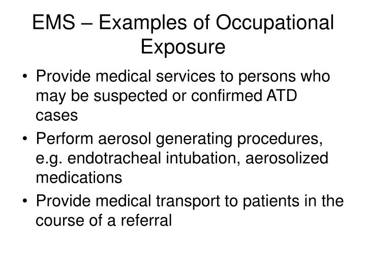 EMS – Examples of Occupational Exposure