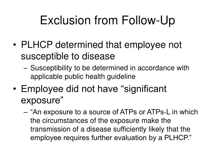 Exclusion from Follow-Up