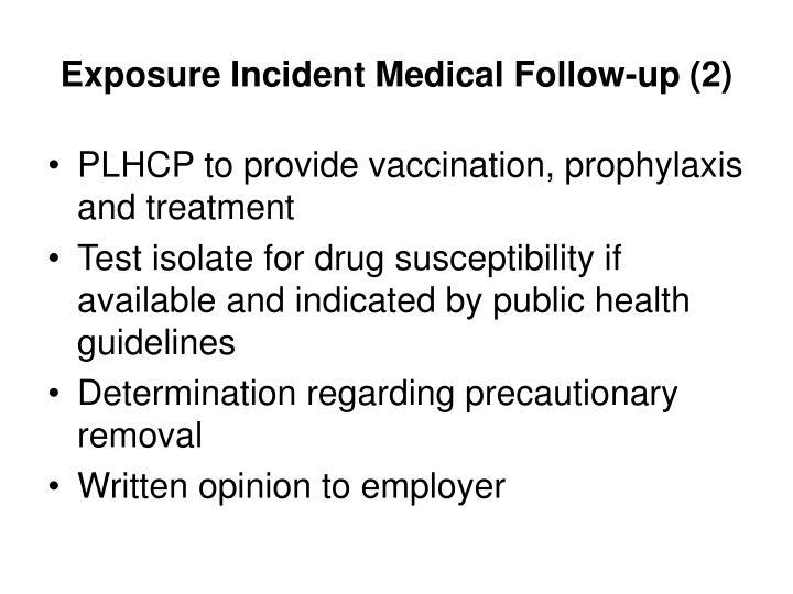 Exposure Incident Medical Follow-up (2)