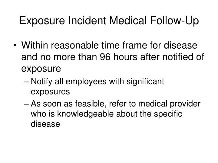 Exposure Incident Medical Follow-Up