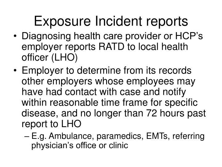 Exposure Incident reports