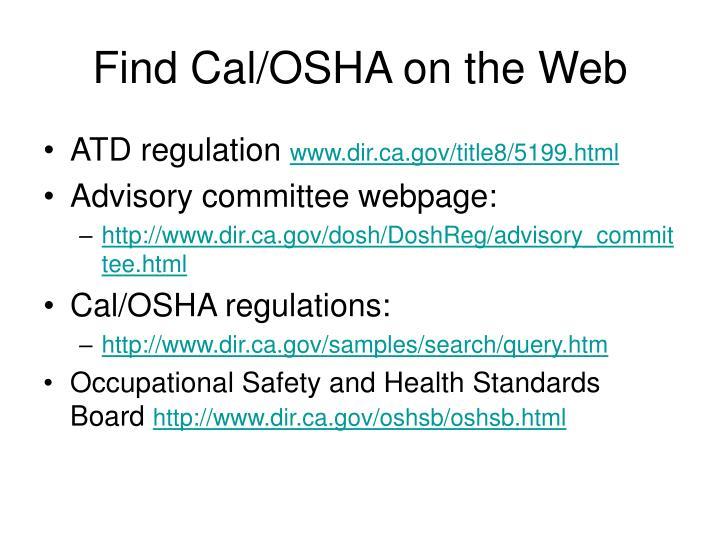 Find Cal/OSHA on the Web