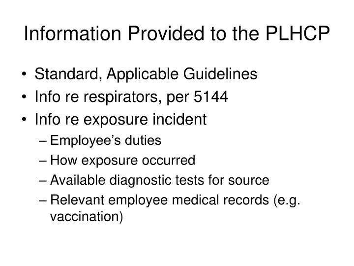 Information Provided to the PLHCP